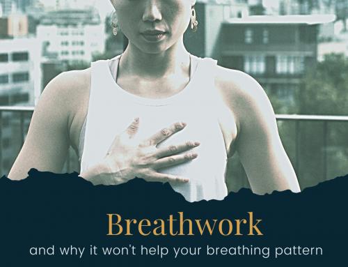 Why breathwork won't help your breathing pattern!